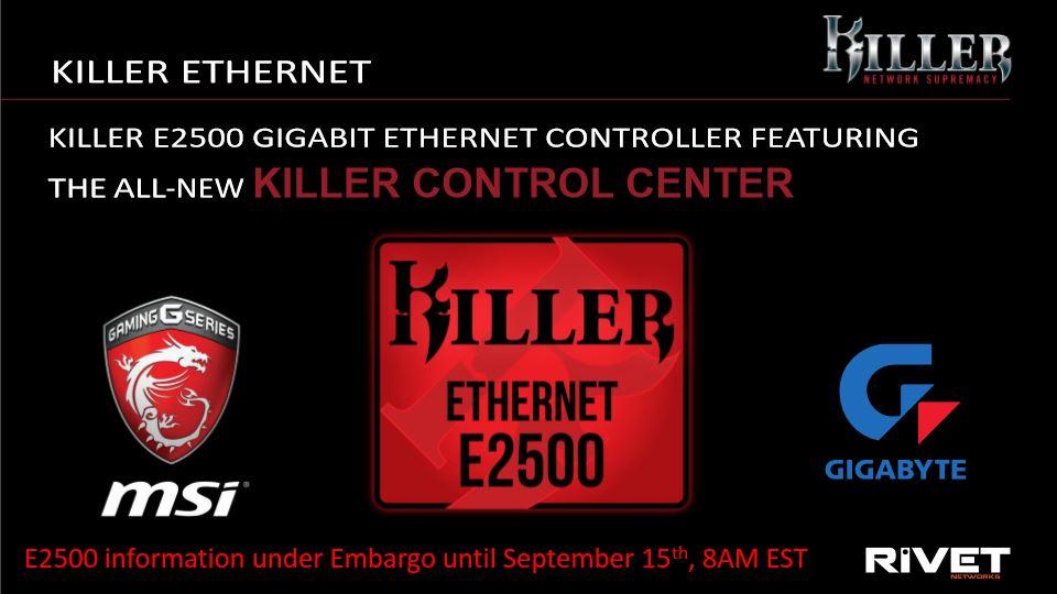 Rivet Networks Killer E2500 Ethernet Controller With New