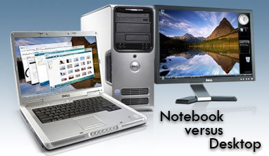 Notebook versus Desktop PC