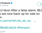 BLU's tweet announcing their product are back online. (Source: Twitter)