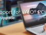 Sony doesn't want Vaio owners to upgrade to Windows 10