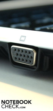 The VGA-out on the front left is placed a bit obtrusively
