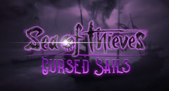 Sea of Thieves Cursed Sails free update coming July 31